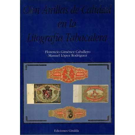 CIEN ANILLAS DE CALIDAD EN LA LITOGRAFÍA TABACALERA