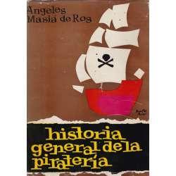 HISTORIA GENERAL DE LA PIRATERÍA.