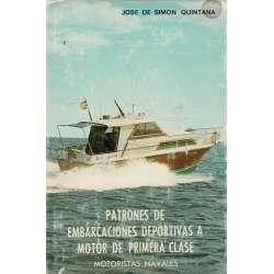 PATRONES DE EMBARCACIONES DEPORTIVAS A MOTOR DE PRIMERA CLASE.