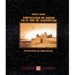 Fortalezas de barro en el sur de Marruecos
