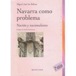 Navarra como problema. Nación y nacionalismo