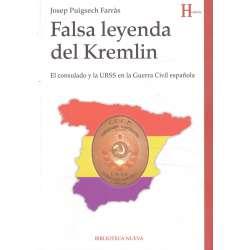Falsa leyenda del Kremlin. El consulado y la URSS en la Guerra Civil española
