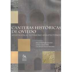 Canteras históricas de Oviedo. Aportación al Patrimonio Arquitectónico