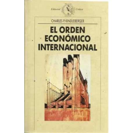 El orden económico internacional.