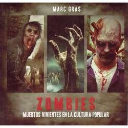 Zombies. Muertos vivientes en la cultura popular
