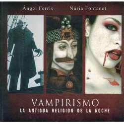 Vampirismo. La antigua religión de la noche