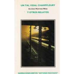 UN TAL VIDAL CHAMPFLEURY Y OTROS RELATOS.