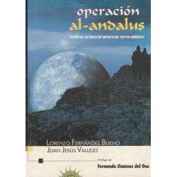 Operción Al- Andalus. 20.000 km en busca del misterio por tierras andaluzas