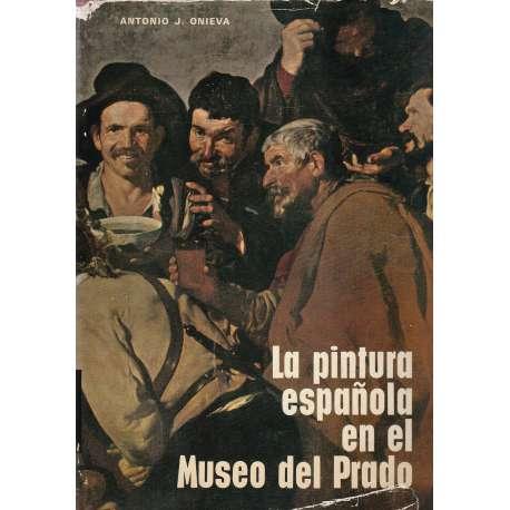 LA PINTURA ESPAÑOLA EN EL MUSEO DEL PRADO