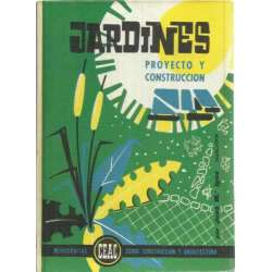 Jardines. Proyecto y construcción