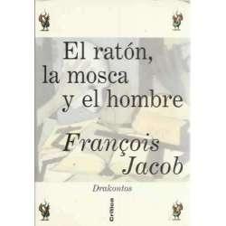 EL RATÓN, LA MOSCA Y EL HOMBRE