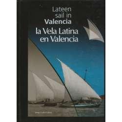 Lateen sail i Valencia / La Vela Latina en Valencia