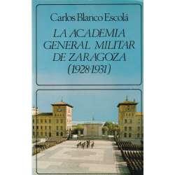 La academia general militar de Zaragoza (1928-1931)