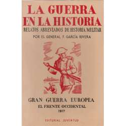 GRAN GUERRA EUROPEA. FRENTE OCCIDENTAL. LUDENDORF 1917.