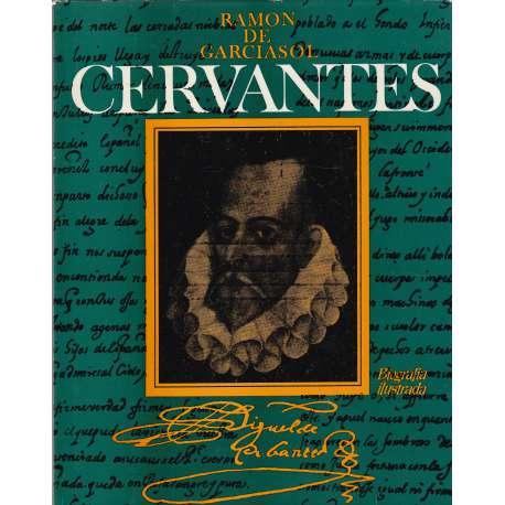 CERVANTES Biografía Ilustrada.