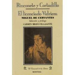 RINCONETE Y CORTADILLO / EL LICENCIADO VIDRIERA.
