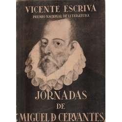 JORNADAS DE MIGUEL DE CERVANTES.