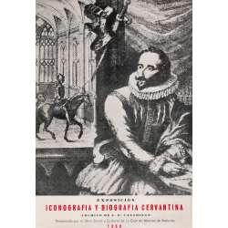 ICONOGRAFÍA Y BIOGRAFÍA CERVANTINA. Archivo de J. E. Casariego.