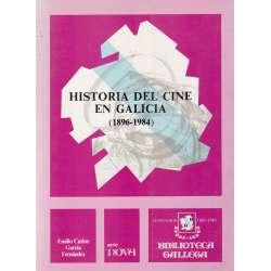 HISTORIA DEL CINE EN GALICIA (1896-1984).
