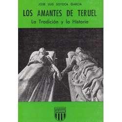 Los amantes de Teruel. La Tradición y la Historia