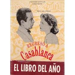 Regreso a Casablanca. Medio siglo después. Continuación de la película