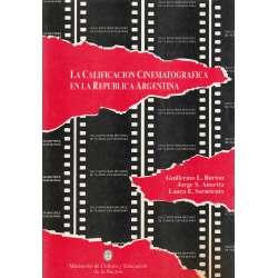 LA CALIFICACIÓN CINEMATOGRÁFICA EN LA REPÚBLICA ARGENTINA.