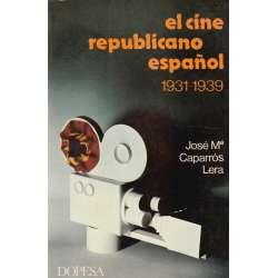 El cine republicano español (1931-1939)
