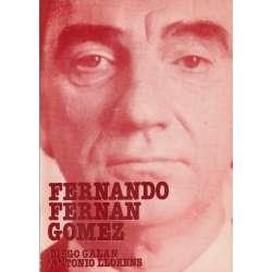 Fernando Fernán Gómez. Apasionadas andanzas de un señor muy pelirrojo