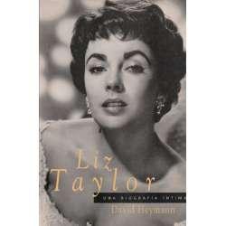 Liz Taylor. Una biografía íntima