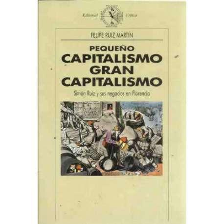 Pequeño capitalismo, Gran capitalismo. Simón Ruiz y sus negocios en Florencia