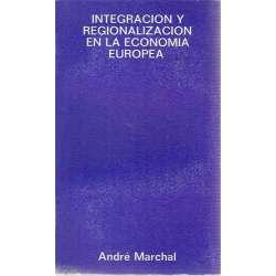INTEGRACIÓN Y REGIONALIZACIÓN EN LA ECONOMÍA EUROPEA.