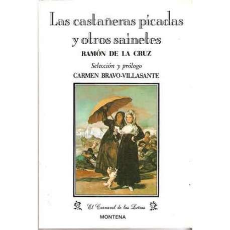 LAS CASTAÑERAS PICADAS Y OTROS SAINETES