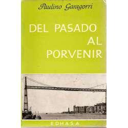 DEL PASADO AL PORVENIR (Unamuno, otros ejemplos y un homenaje).