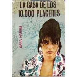 LA CASA DE LOS 10.000 PLACERES