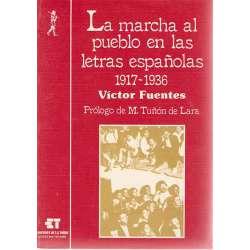 LA MARCHA AL PUEBLO EN LAS LETRAS ESPAÑOLAS 1917-1936