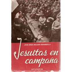 JESUITAS EN CAMPAÑA. Cuatro siglos al servicio de la historia.