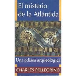 El misterio de la Atlántida. Una odisea arqueológica