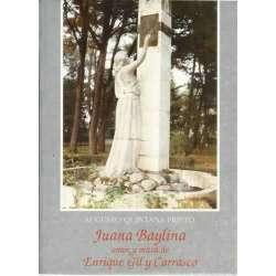 Juana Baylina. Amor y musa de Enrique Gil y Carrasco