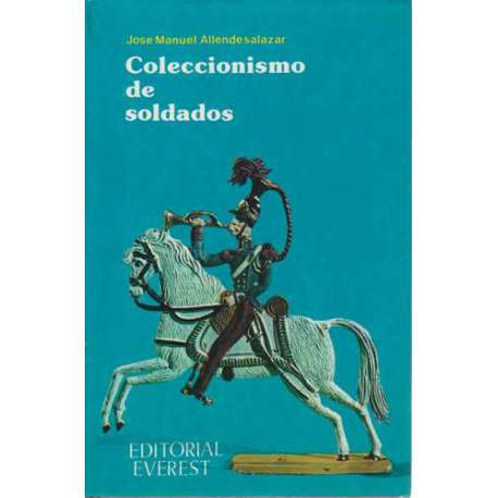 COLECCIONISMO DE SOLDADOS