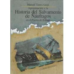 Aproximación a la Historia del Salvamento de Náufragos en el Puerto de Bilbao