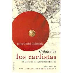 CRÓNICA DE LOS CARLISTAS. La Causa de los legitimistas españoles.