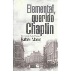 ELEMENTAL, QUERIDO CHAPLIN. Una novela de Sherlock Holmes