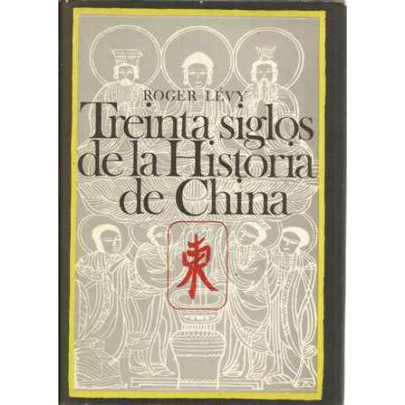 TREINTA SIGLOS DE LA HISTORIA DE CHINA