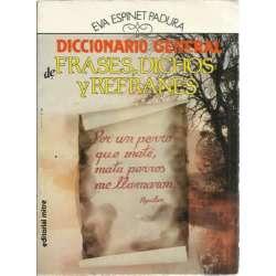 DICCIONARIO GENERAL DE FRASES, DICHOS Y REFRANES