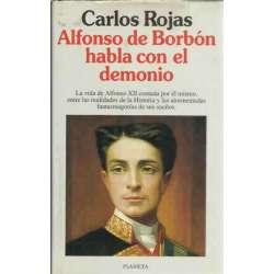ALFONSO DE BORBÓN HABLA CON EL DEMONIO.