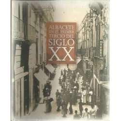 ALBACETE EN EL PRIMER TERCIO DEL SIGLO XX