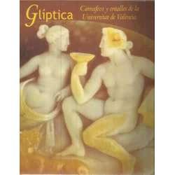Glíptica. Camafeos y entalles de la Universitat de València