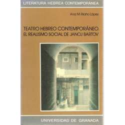 TEATRO HEBREO CONTEMPORÁNEO. El realismo social de Janoj Bartov