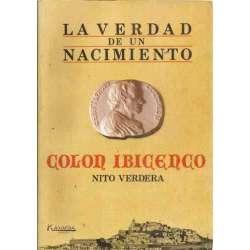 LA VERDAD DE UN NACIMIENTO, COLON IBICENCO