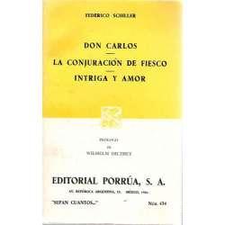 DON CARLOS / LA CONJURACIÓN DE FIESCO / INTRIGA Y AMOR